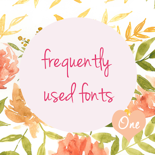 Frequently used fonts