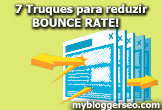 7 Truques inteligentes para diminuir Bounce rate