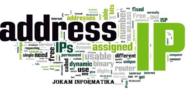 Apa Itu Yang Dimaksud IP (Internet Protocol) Address ? - JOKAM INFORMATIKA