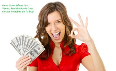 Ganar Dinero Con Ventas, Publicidad y de Otras Formas Rentables
