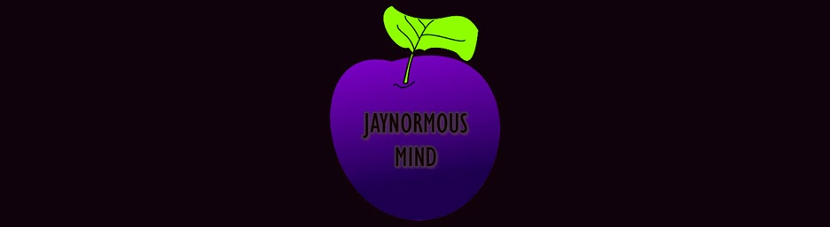 Jaynormous Mind