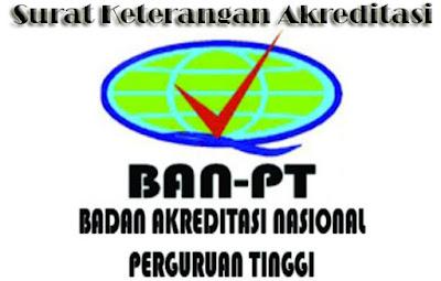 Contoh Surat Keterangan Akreditasi dari BAN PT 4 Contoh Surat Keterangan Akreditasi dari BAN PT