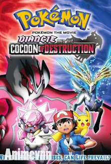 Pokemon Movie 17: Sự Hủy Diệt Từ Chiếc Kén Và Diancie - Pokémon the Movie: Diancie and the Cocoon of Destruction 2013 Poster