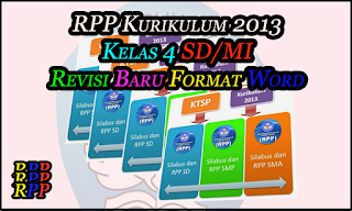 RPP Kurikulum 2013 Kelas 4 SD/MI Revisi Baru Format Word (DOC)