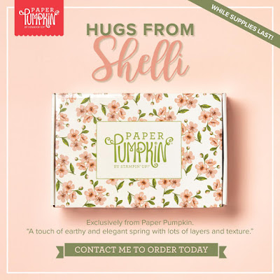 https://www2.stampinup.com/ecweb/product/152032/hugs-from-shelli-paper-pumpkin-kit?dbwsdemoid=5001803