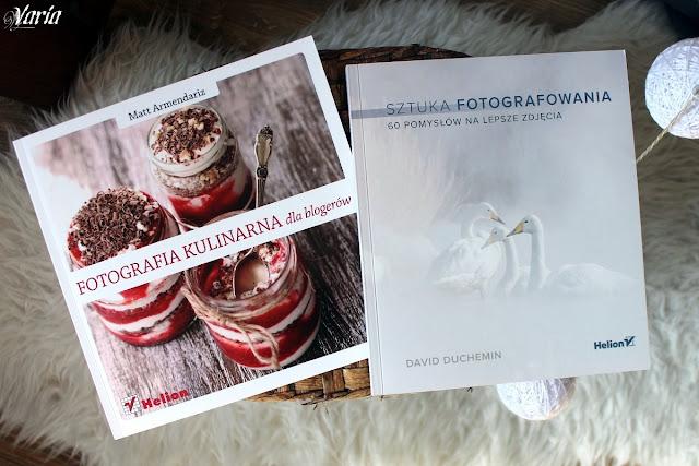 Fotografia kulinarna dla blogerów - Matt Armendariz; Sztuka fotografowania. 60 pomysłów na lepsze zdjęcia - David duChemin
