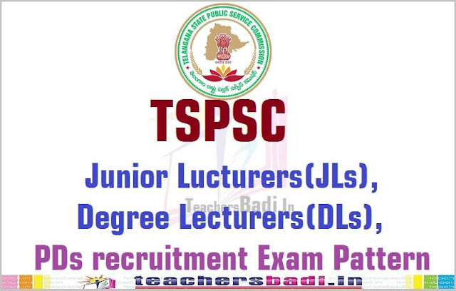 TSPSC Junior,Degree Lecturers(JLs,DLs),PDs recruitment Exam Pattern