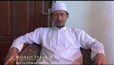 Ketua Dewan Masjid Kota Kupang Himbau Umat Islam  Tidak Terprovokasi Isu People Power