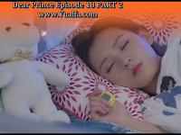SINOPSIS Drama China 2017 - Dear Prince Episode 18 PART 2