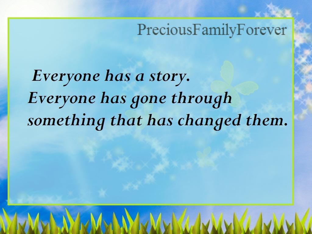 Precious Family: Everyone Has A Story