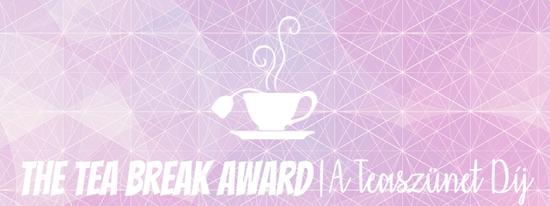 A teaszunet Dij - The Tea Break Awards