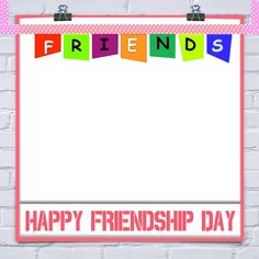 Photo Frame Of Friendship Day 2016