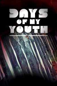Watch Days of My Youth Online Free in HD