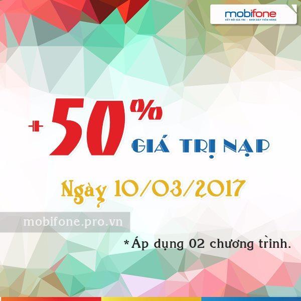 Mobifone khuyến mãi tặng 50% giá trị thẻ nạp trong ngày 10/03/2017
