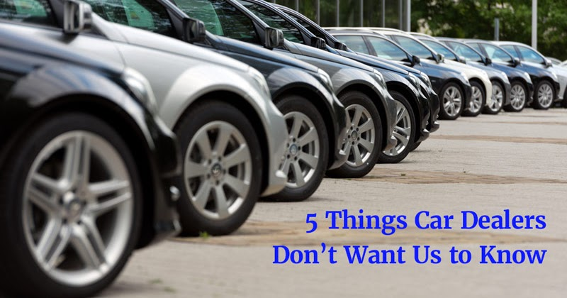 5 Things Car Dealerships Don't Want You To Know