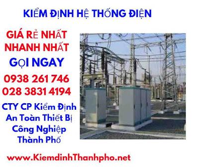 báo giá kiểm định hệ thống điện