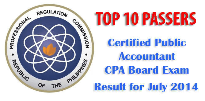 The List of Top 10 Certified Public Accountant (CPA) Board Exam Passers for July 2014