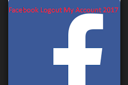 Logout Of My Facebook Account 2018