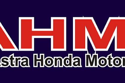 Lowongan Kerja Resmi dari PT Astra Honda Motor (AHM)