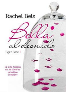 portada del libro bella al desnudo de rachel bels