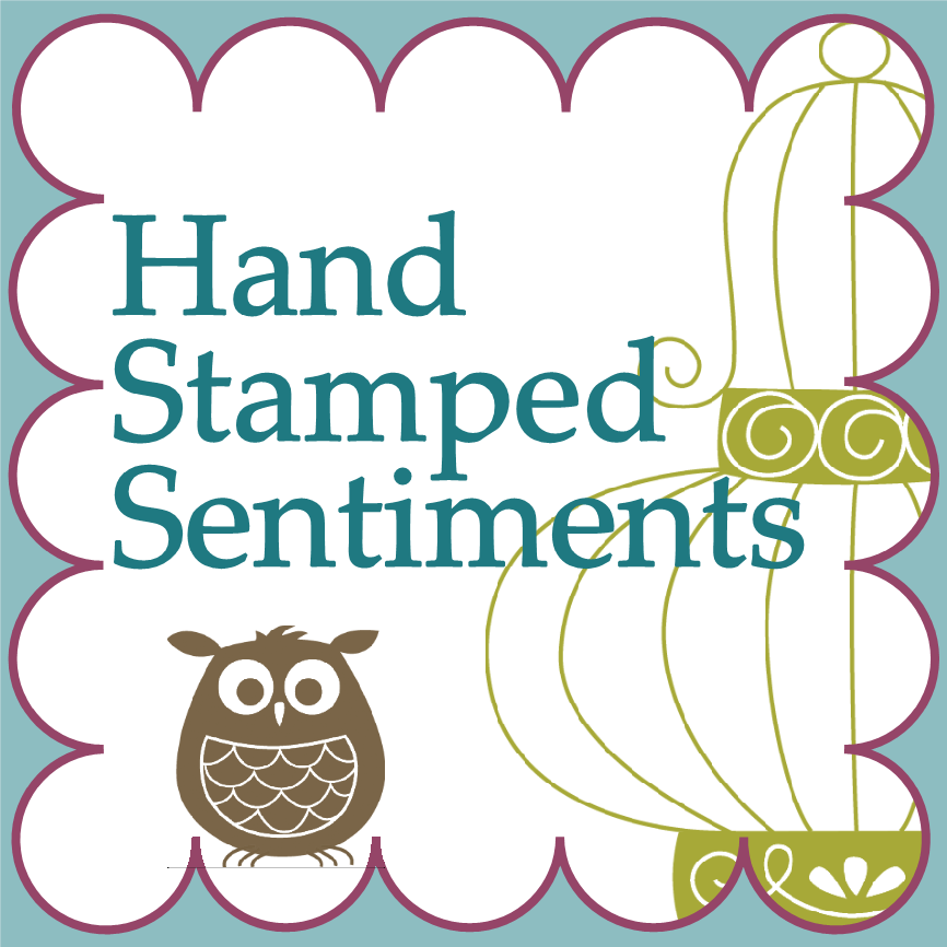 DT Hand Stamped Sentiments