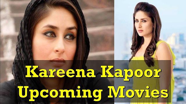 Kareena Kapoor Upcoming Movies