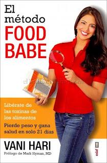 El Método Food Babe - Vani Hari