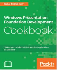 Windows Presentation Foundation Development Cookbook (Author: Kunal Chowdhury)