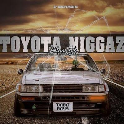 Dabo Boys (Bilimbao, F-Kay, K9 & Helio Beatz) - Toyota Niggaz (Freestyle)