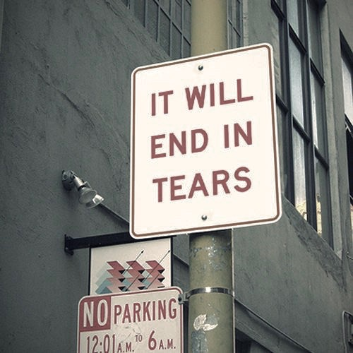 Road sign. It will end in tears