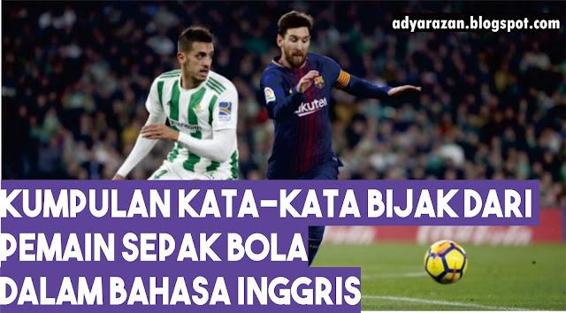 kata bijak sepak bola dalam bahasa inggris