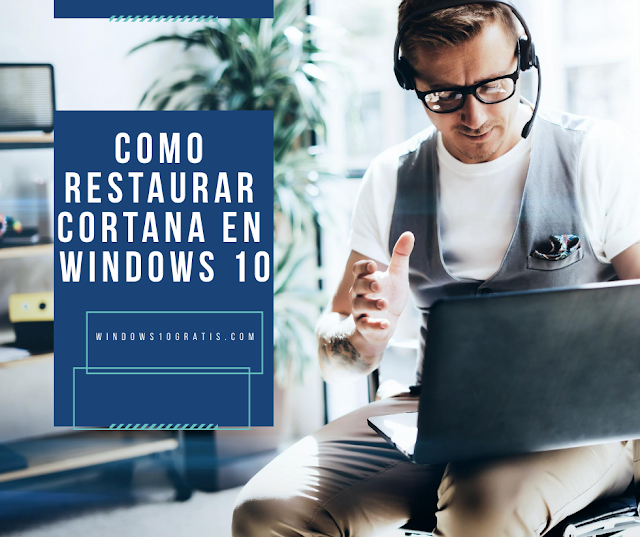 Como restaurar Cortana en Windows 10