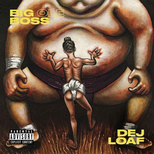 Dej Loaf - Big Ole Boss - Single Cover