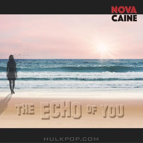 NOVACAINE – The Echo Of You – Single