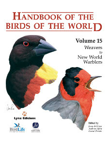 Handbook of the Birds of the World volume 15 Weavers to New World Warblers