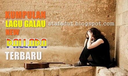 kumpulan lagu Galau New Pallapa terbaru