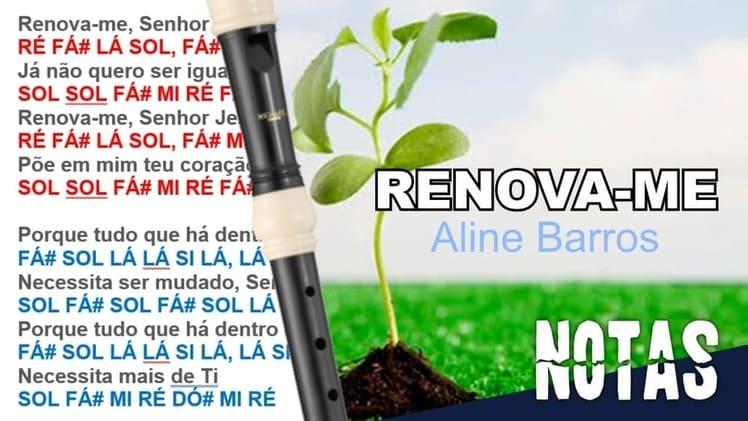 Renova-me - Aline Barros - Cifra melódica