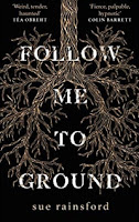 Follow Me to Ground by Sue Rainsford (Book cover)