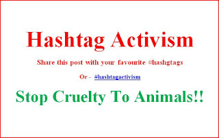 Stop Cruelty to Animals... Hashtag Activism
