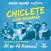 Chiclete com Banana - CD Um convite ao São João Maio - 2016