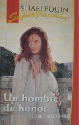 Debbie Macomber - Un Hombre De Honor