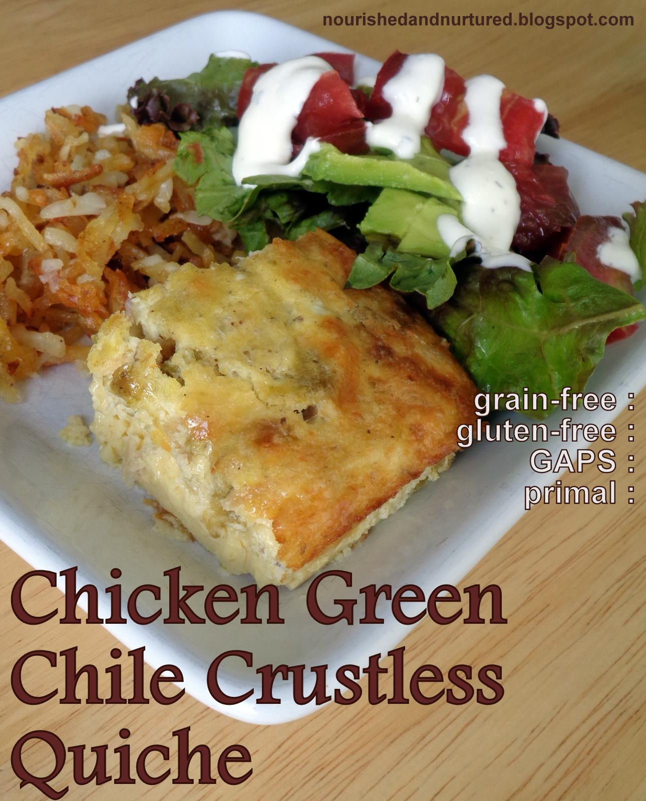 Garden Vegetable Crustless Quiche: Nourished And Nurtured: Chicken Green Chile Crustless