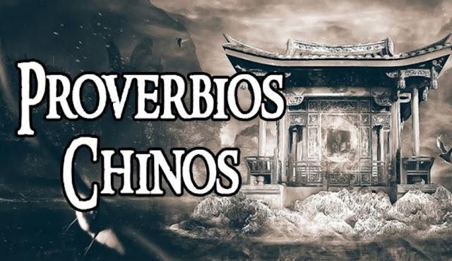 LOS MEJORES 45 PROVERBIOS CHINOS