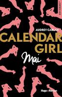 http://www.unbrindelecture.com/2017/05/calendar-girl-5-mai-de-audrey-carlan.html
