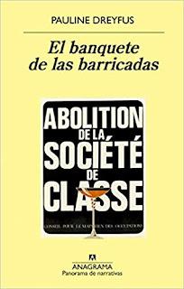 El banquete de las barricadas- Pauline Dreyfus