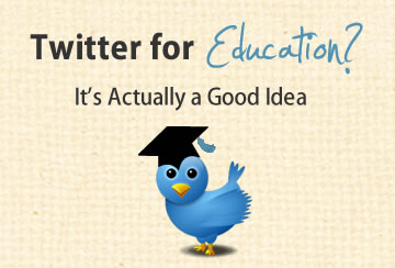 Twitter in education is a good idea