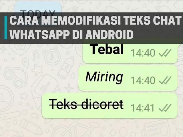 Cara Memodifikasi Teks Chat Whatsapp di Android
