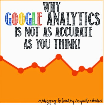 The truth about the inaccuracies on Google Analytics and why you should trust your own stats from Anyonita Nibbles