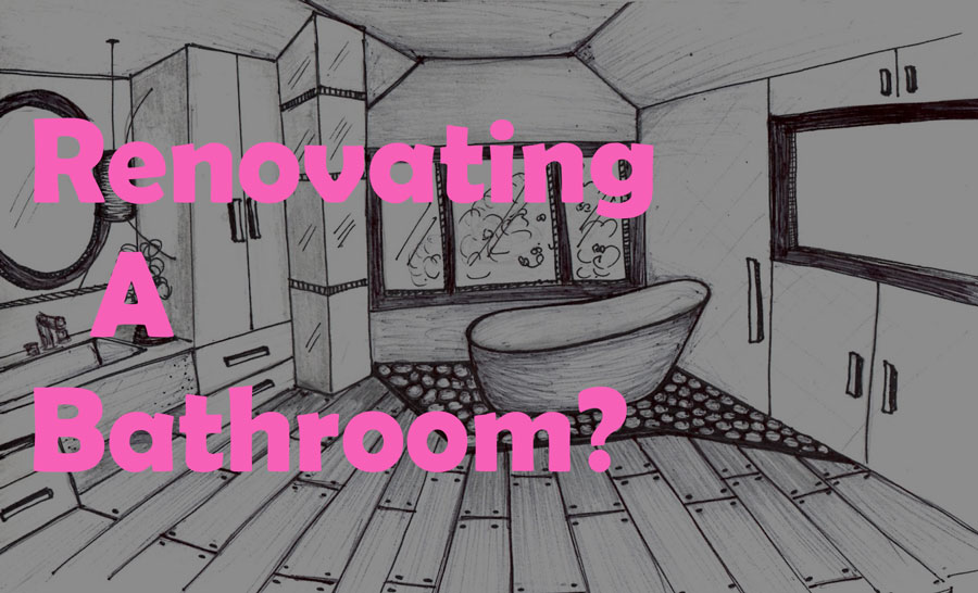 renovating a bathroom. bathroom renovation, bathroom design, bathroom renovation services