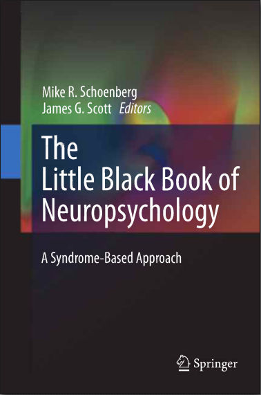 The Little Black Book Neuropsychology-Syndrome Based Approach  [PDF] (2011)